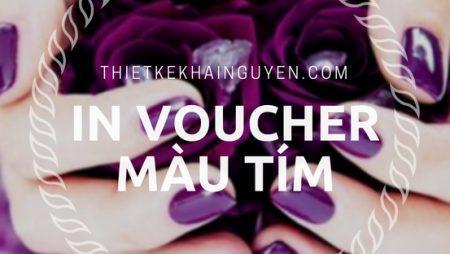 Những mẫu in voucher ấn tượng nhất màu tím