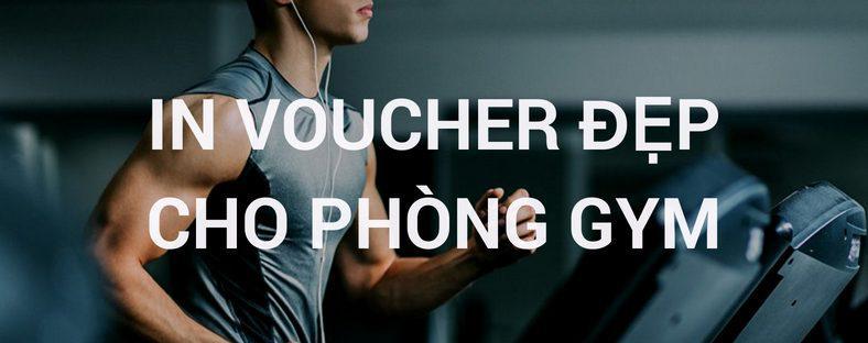 In voucher đẹp cho phòng Gym