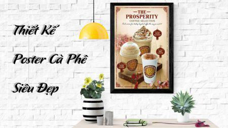 9 mẫu thiết kế poster cafe, cà phê, coffee đẹp và ấn tượng