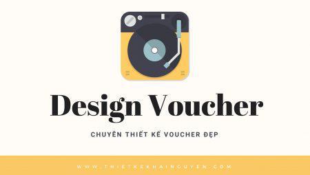 Bí quyết để có một mẫu thiết kế voucher đẹp