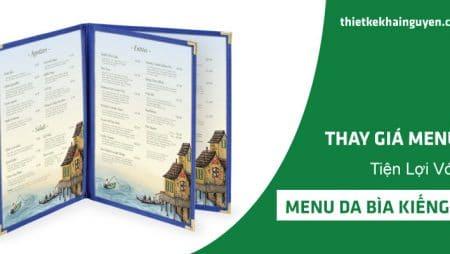 Làm menu da bìa kiếng – menu thay giá tiện trong 1s